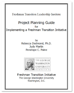 Project Planning Guide for Implementing a Freshman Transition Initiative